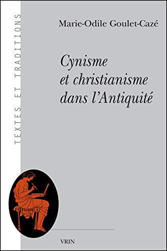 9782711626069: Cynisme et christianisme dans l'Antiquité (Textes Et Traditions) (French Edition)
