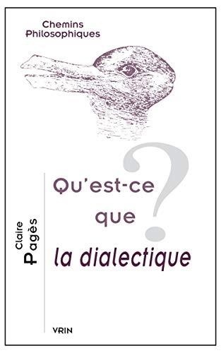 9782711626205: Qu'est-ce que la dialectique?