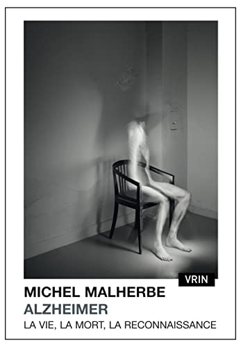 9782711626410: Alzheimer: La vie, la mort, la reconnaissance (Varia) (French Edition)