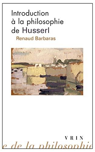 9782711626526: Introduction à la philosophie de Husserl (Bibliotheque D'histoire De La Philosophie - Poche) (French Edition)