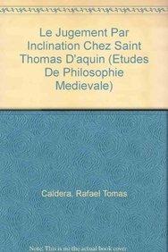Le jugement par inclination chez Saint Thomas: Rafael-Thomas Caldera