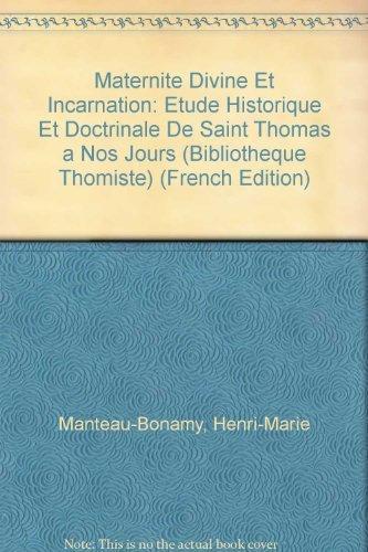 9782711640966: Maternite Divine Et Incarnation: Etude Historique Et Doctrinale De Saint Thomas a Nos Jours
