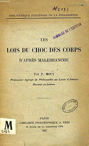 Les lois du choc des corps d�apres Malebranche: Paul Mouy