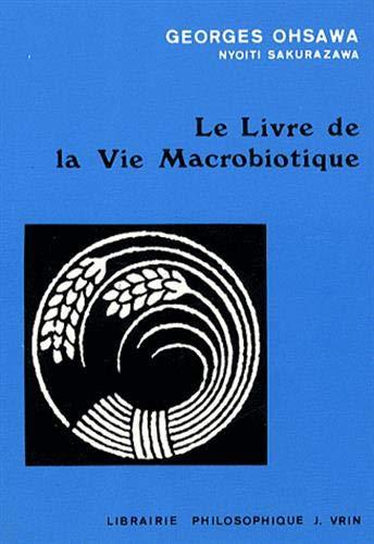 9782711641376: Le livre de la vie macrobiotique