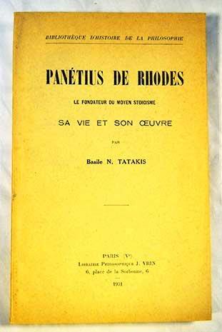 9782711641611: Panetius De Rhodes, Le Fondateur Du Moyen Stoicisme, Sa Vie Et Son Ouvre (Bibliotheque D'histoire De La Philosophie) (French Edition)