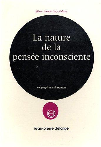 9782711642496: La nature de la pensée inconsciente