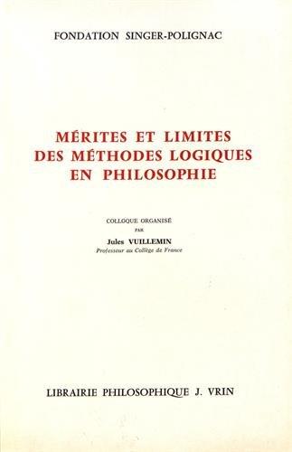 Merites Et Limites Des Methodes Logiques En: Vuillemin, Jules [Editor]
