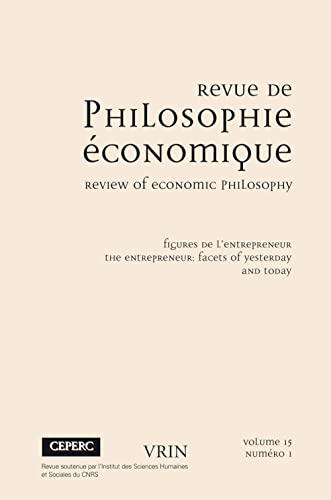 Revue de philosophie economique No 15 1 Figures de l'entrepreneur: Collectif