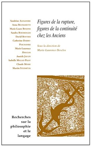 Figures de la rupture Figures de la continuite chez les anciens: Desclos, Marie Laurence