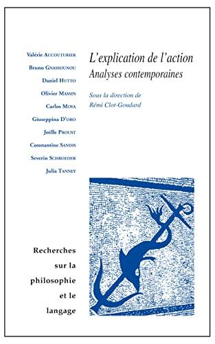 Recherches sur la philosophie et le langage No 30 L'explication: Collectif