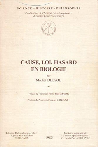 9782711692682: Cause, Loi, Hasard En Biologie (Science - Histoire - Philosophie) (French Edition)