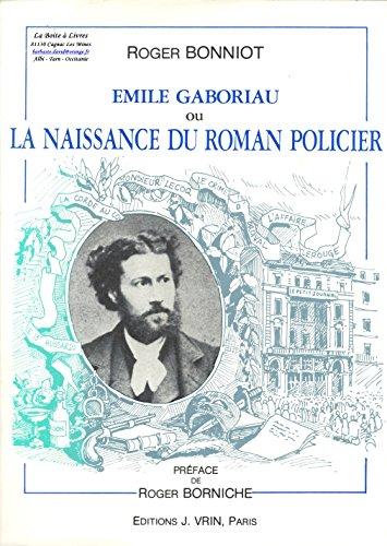 9782711692774: Emile Gaboriau ou la naissance du roman policier