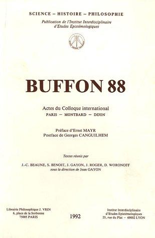 9782711697557: Buffon 88 : Actes du colloque international pour le bicentenaire de la mort de Buffon