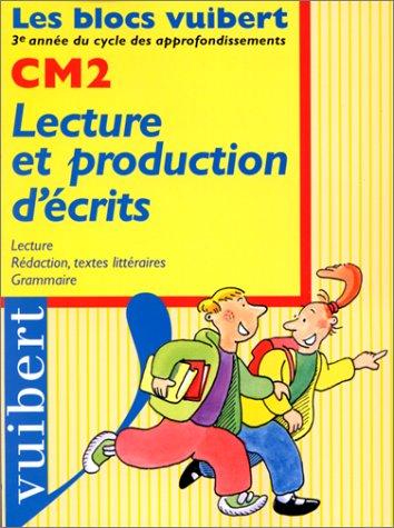 9782711711406: Lecture et production d'�crits, CM2