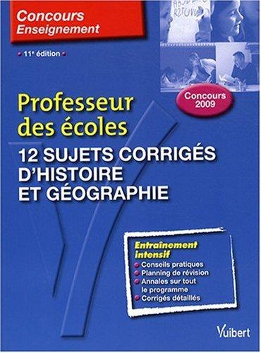 12 sujets corrigés d'histoire et géographie : Manuelle Duszynski, Martine
