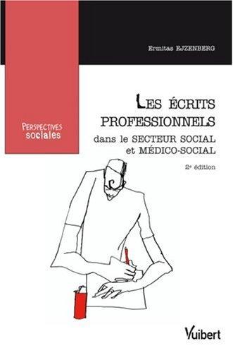 9782711714872: Les �crits professionnels dans le secteur social et m�dico-social