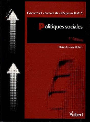 9782711715732: Politiques sociales : Examens et concours de catétories B et A