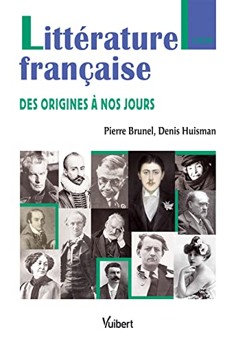 9782711715862: Littérature française : Des origines à nos jours (Guides)
