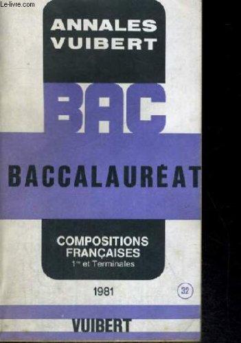 9782711718320: Annales vuibert - bac - baccalaureat - compositions francaises 1er et terminales -1981 - n� 32