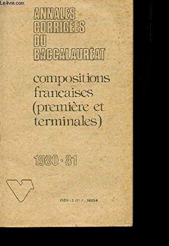 9782711718337: Annales vuibert corrigees - bac - baccalaureat - compostions francaises - 1er et terminales - 1980-81 - n° 33