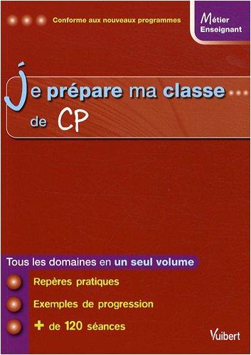 Je prépare ma classe de CP: Loison, Marc, Collectif
