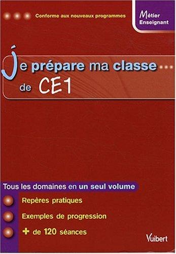 Je prépare ma classe de CE1: Loison, Marc, Collectif
