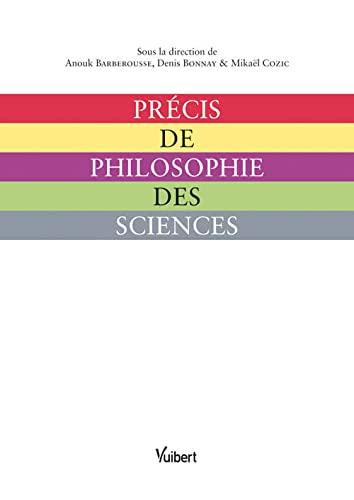 précis de philosophie des sciences (2711720705) by Barberousse Anouk