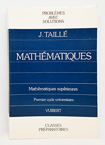 9782711721771: Mathematiques / classe de mathematiques supérieures, 1@ cycle universitaire / problemes corriges