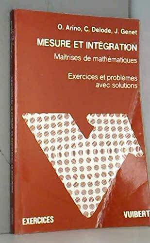 9782711722037: Mesure et intégration : Exercices et problèmes avec solutions, maîtrises de mathématiques