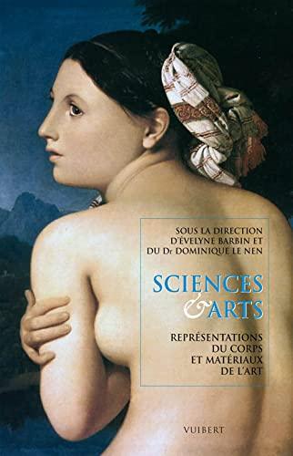 9782711722280: Sciences & Arts : Représentations du corps et matériaux de l'art
