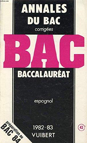 9782711723430: Annales du Bac corrig�es 1982-83