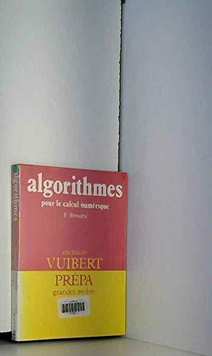 Algorithmes pour le calcul numerique / exercices: Brouaye