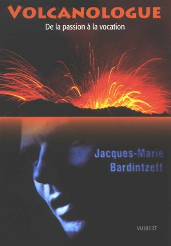 9782711725021: Volcanologue (French Edition)
