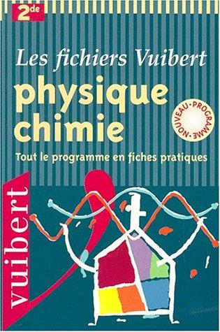 9782711736560: Physique-chimie, 2nde : Tout le programme en fiches pratiques
