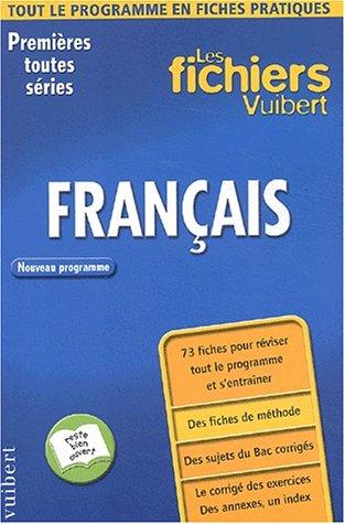 9782711737147: Les Fichiers Vuibert : Fran�ais, 1�re toutes s�ries (Fiches)