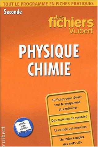 9782711737345: Les fichiers Vuibert : Physique-Chimie, seconde