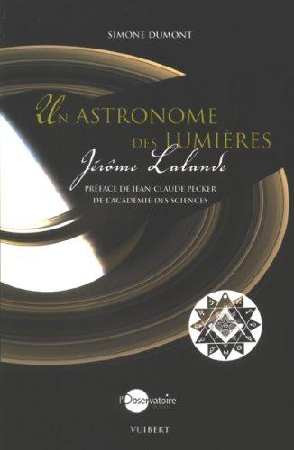 9782711740284: Un astronome des lumieres (French Edition)