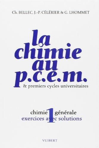 9782711741540: La Chimie au pcem chimie generale premier cycle u exercices et solutions t1 (French Edition)