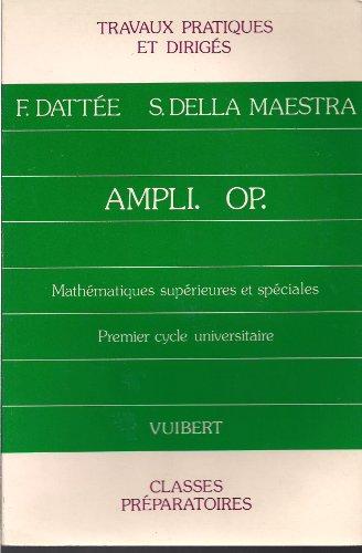 9782711741960: Ampli op. / travaux pratiques et diriges / mathematiques supérieures et speciales premier cycle univ
