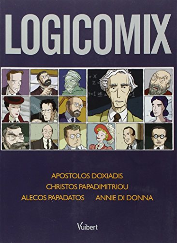 9782711743513: Logicomix (French Edition)