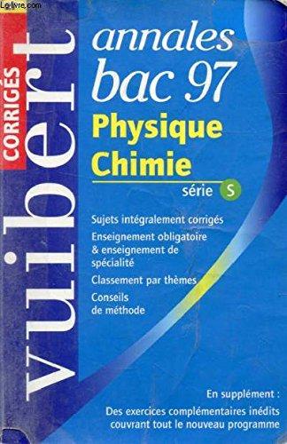9782711746279: Annale, numéro 27, Bac : physique-chimie S, corrigés, 1997