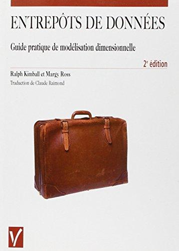 9782711748112: Entrepôts de données. Guide pratique de modélisation dimensionnelle, 2ème édition (Vuibert informatique)