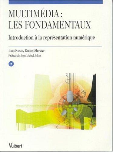 9782711748167: Multim�dia, les fondamentaux : Introduction � la repr�sentation num�rique (1 CD-Rom)