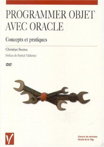9782711748228: Programmer objet avec Oracle : Concepts et pratiques (1DVD)