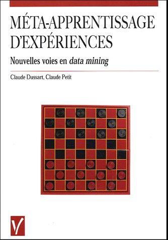 9782711748457: Méta-apprentissage d'expériences : Nouvelles voies en data mining