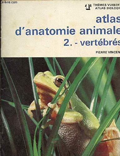 9782711752133: ATLAS D'ANATOMIE ANIMALE. Tome 2, Vertébrés