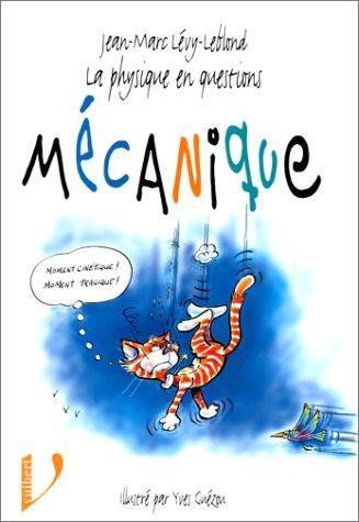 9782711752393: La Physique en questions. Mécanique