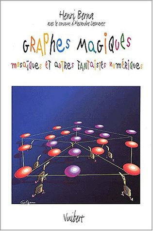 9782711752706: Graphes magiques, mosaïques et autres fantaisies numériques