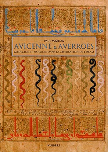 9782711753260: Avicenne & Averroès : Médecine et biologie dans la civilisation de l'Islam