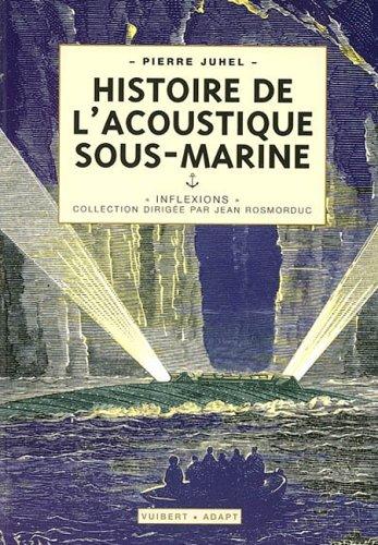 9782711753833: Histoire de l'acoustique sous-marine